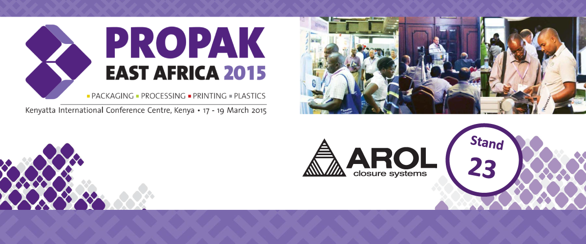 Arol is attending at PROPAK EAST AFRICA 2015
